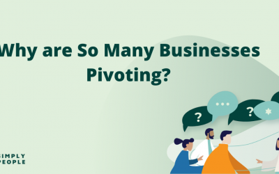 Why are So Many Businesses Pivoting?